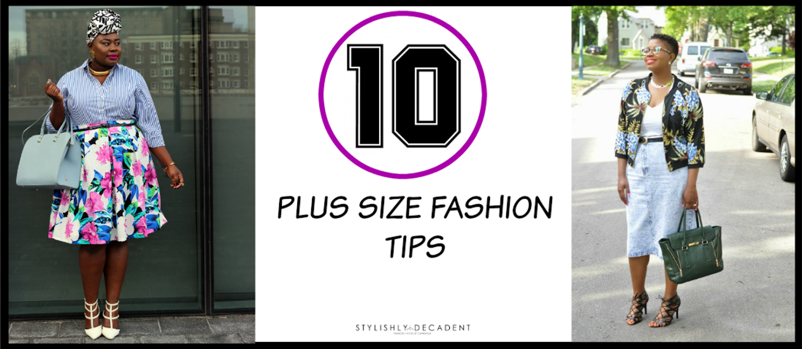 A Complete Guide Featuring Plus Size Fashion Tips
